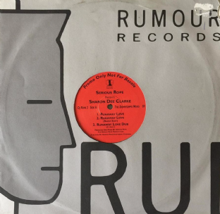 "Serious Rope Presents Sharon Dee Clarke - Runaway Love (The Downtempo Mixes) (12"") (Promo) (VG/G-)"